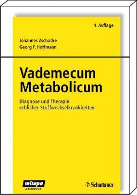 Vademecum Metabolicum, Georg F. Hoffmann, Johannes Zschocke