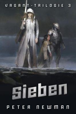 Vagant-Trilogie - Sieben - Peter Newman pdf epub