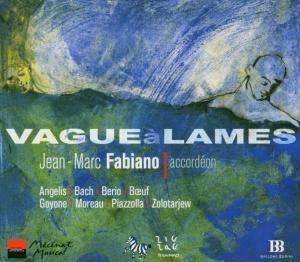 Vague a Lames - Werke für Akkordeon, Jean-marc Fabiano