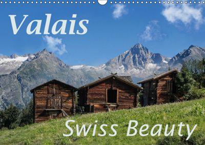 Valais Swiss Beauty (Wall Calendar 2019 DIN A3 Landscape), Thomas Becker