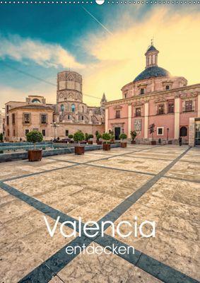 Valencia entdecken (Wandkalender 2019 DIN A2 hoch), Hessbeck Photography