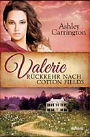 Valerie - Rückkehr nach Cotton Fields