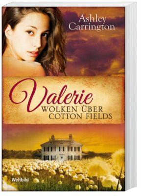 Valerie - Wolken über Cotton Fields (Band 3), Ashley Carrington