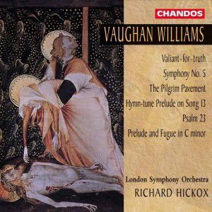 Valiant-for-truth/sinfonie 5/+, Watson, Hickox Sing., Hickox, Lso