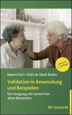 Validation in Anwendung und Beispielen, Naomi Feil, Vicki de Klerk-Rubin