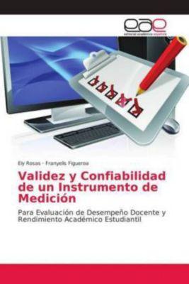 Validez y Confiabilidad de un Instrumento de Medición, Ely Rosas, Franyelis Figueroa