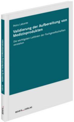 Validierung der Aufbereitung von Medizinprodukten, Petra Labonte