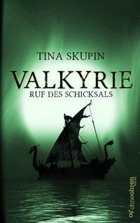 Valkyrie - Tina Skupin |