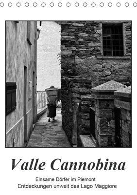 Valle Cannobina - Einsame Dörfer im Piemont (Tischkalender 2019 DIN A5 hoch), Walter J. Richtsteig