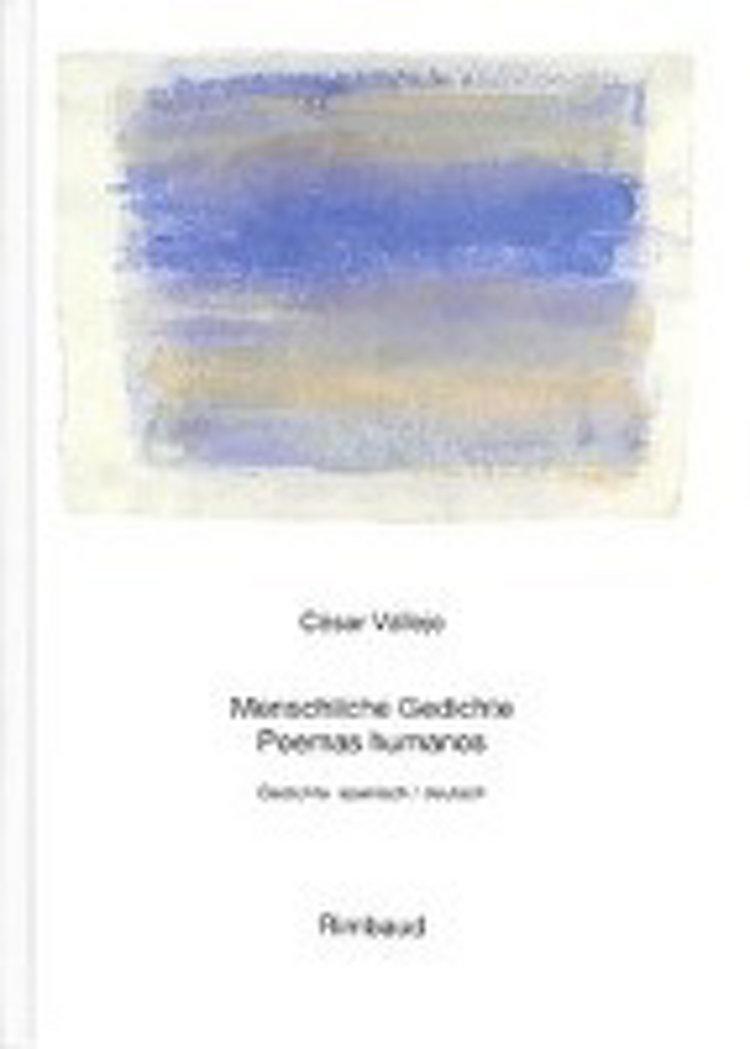 Vallejo César Werke Menschliche Gedichte Poemas Humanos Buch