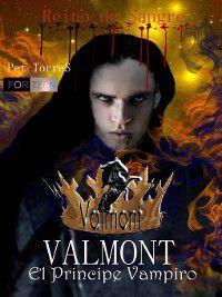 Valmont El príncipe vampiro--Reino de Sangre, P. Torres