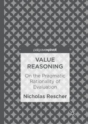 Value Reasoning, Nicholas Rescher