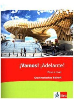 ¡Vamos! ¡Adelante! Paso a nivel: Grammatisches Beiheft 3. Lernjahr (3. FS) / 5. Lernjahr (2. FS)