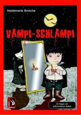 Vampi-Schlampi, Heidemarie Brosche