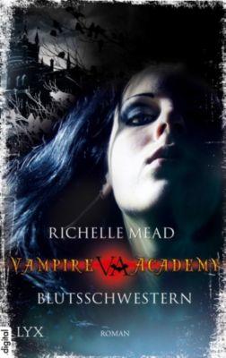 Vampire Academy Band 1: Blutsschwestern, Richelle Mead