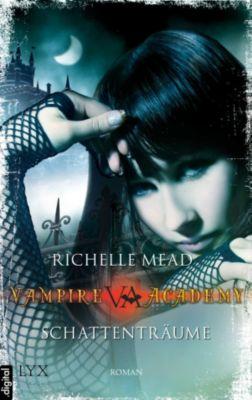 Vampire Academy Band 3: Schattenträume, Richelle Mead