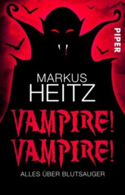 Vampire! Vampire! - Markus Heitz |