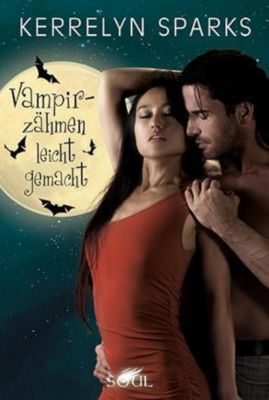Vampirzähmen leicht gemacht, Kerrelyn Sparks