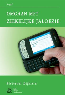 Van A tot ggZ: Omgaan met ziekelijke jaloezie, Pieternel Dijkstra