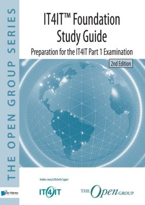 Van Haren Publishing: IT4IT(TM) Foundation -  Study Guide, 2nd Edition, Andrew Josey, Michelle Supper