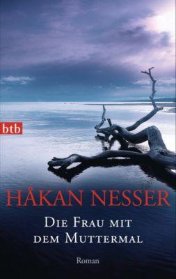 Van Veeteren Band 4: Die Frau mit dem Muttermal - Hakan Nesser |