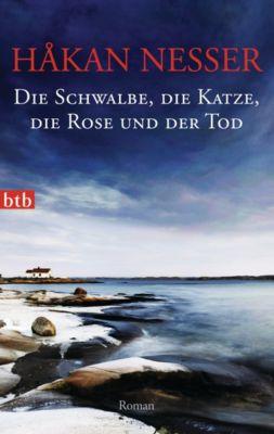 Van Veeteren Band 9: Die Schwalbe, die Katze, die Rose und der Tod, Håkan Nesser