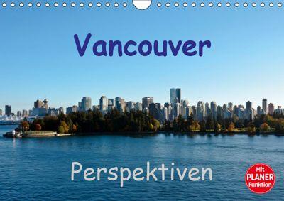 Vancouver Perspektiven (Wandkalender 2019 DIN A4 quer), Andreas Schön