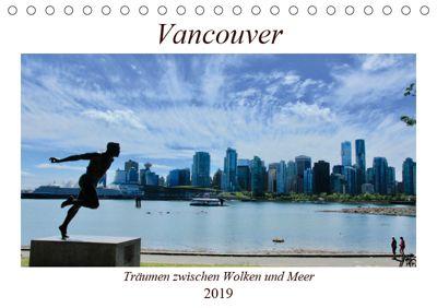 Vancouver - Träumen zwischen Wolken und Meer (Tischkalender 2019 DIN A5 quer), Holm Anders