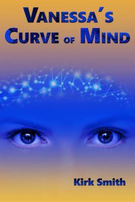 Vanessa's Curve of Mind, Kirk Smith
