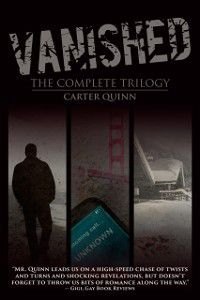 Vanished: The Complete Trilogy, Carter Quinn