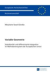 Variable Geometrie, Marjolaine Savat-Gunduz