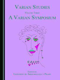 Varian Studies Volume Three