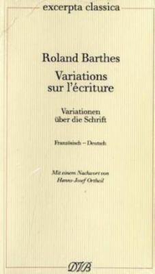 Variations sur l' ecriture - Roland Barthes  
