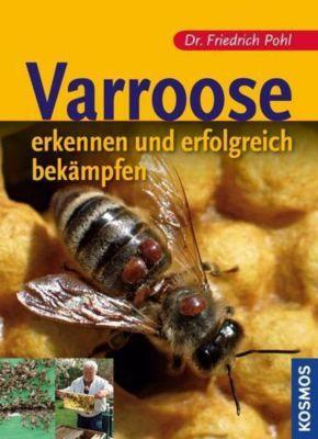 Varroose, Friedrich Pohl