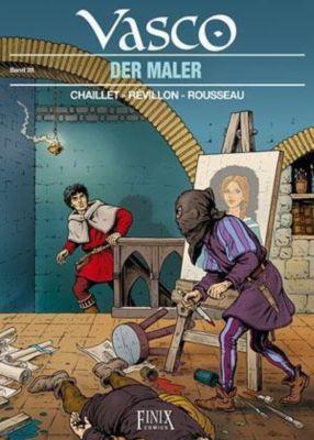 Vasco - Der Maler, Gilles Chaillet, Luc Révillon, Dominique Rousseau