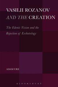 Vasilii Rozanov and the Creation, Adam Ure