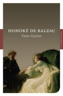 Vater Goriot, Honoré de Balzac
