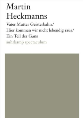 Vater Mutter Geisterbahn - Martin Heckmanns |