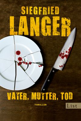 Vater, Mutter, Tod, Siegfried Langer