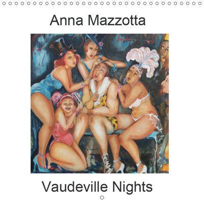 Vaudeville Nights (Wall Calendar 2019 300 × 300 mm Square), Anna Mazzotta