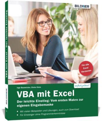 VBA mit Excel - Der leichte Einstieg, Inge Baumeister, Dieter Klein