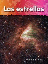 Vecinos en el espacio (Neighbors in Space) (Science Readers: A Closer Look): Las estrellas (Stars), William B. Rice