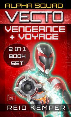 Vecto: Alpha Squad - Vecto: Vengeance + Voyage: Two Original English Light Novels, Reid Kemper