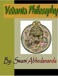 Vedanta Philosophy, Swami Abhedananda