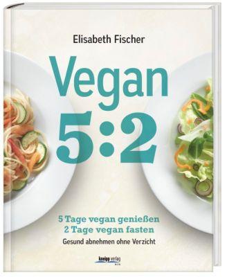 Vegan 5:2 - Elisabeth Fischer |