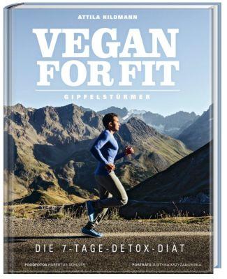 Vegan for Fit Gipfelstürmer, Attila Hildmann