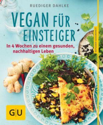Vegan für Einsteiger, Ruediger Dahlke