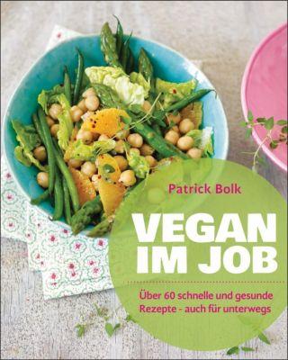 Vegan im Job, Patrick Bolk
