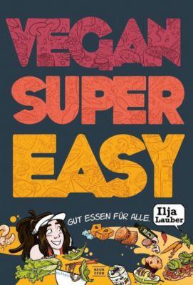 Vegan Super Easy, Ilja Lauber
