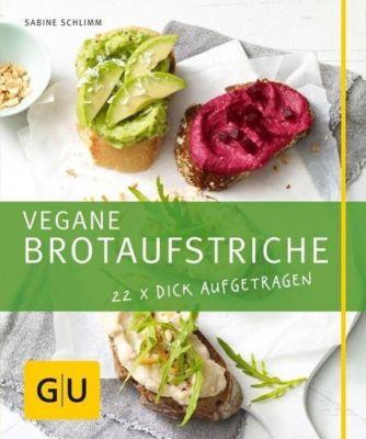 Vegane Brotaufstriche - Sabine Schlimm pdf epub